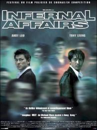 Affiche du film Infernal Affairs