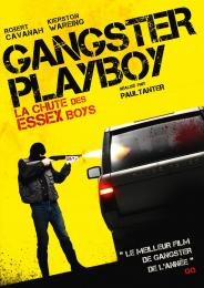 Affiche du film Gangster playboy : The fall of the Essex boys