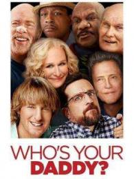 Affiche du film Who's your Daddy ?