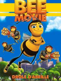 Affiche du film Bee movie - drôle d'abeille