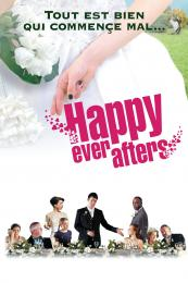 Affiche du film Happy ever afters