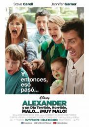 Affiche du film Alexander and the Terrible, Horrible, No Good, Very Bad Day