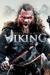 Viking . La fureur des Dieux