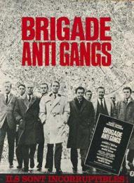 Affiche du film Brigade antigangs