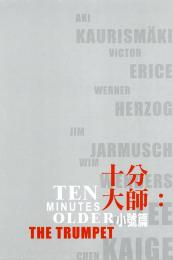Affiche du film Ten minutes older : The Trumpet