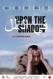 Affiche du film Upon the Shadow