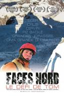 Affiche du film Faces Nord, le Défi de Tom
