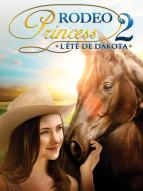 Affiche du film Rodeo Princess 2 : L'été de Dakota