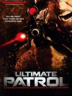 Affiche du film Ultimate patrol