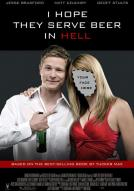 Affiche du film I hope they serve beer in hell