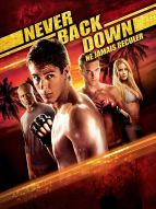 Affiche du film Never back down - Ne jamais reculer
