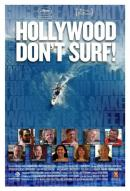 Affiche du film Hollywood don't surf!
