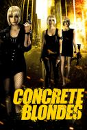Affiche du film Concrete Blondes