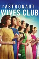 Affiche du film The Astronaut Wives Club (Série)