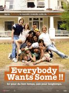 Affiche du film Everybody Wants Some
