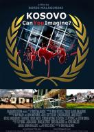 Affiche du film Kosovo: Can You Imagine?
