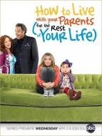 Affiche du film How To Live With Your Parents (For The Rest of Your Life)  (Série)