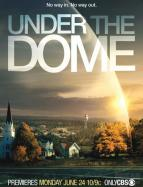 Affiche du film Under The Dome  (Série)