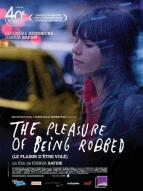 Affiche du film The Pleasure of Being Robbed