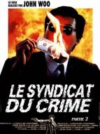 Affiche du film Le Syndicat du crime 2