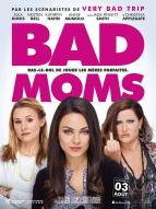 Affiche du film Bad Moms