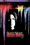 Silent Night, Deadly Night III : Better watch out !