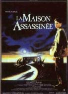 Affiche du film Maison assassinée (La)