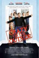 Affiche du film Crazy on the Outside