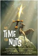 Affiche du film No Time for Nuts
