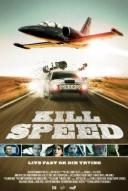 Affiche du film Kill Speed