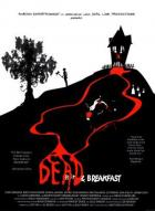Affiche du film Dead & Breakfast