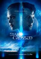 Affiche du film Star-Crossed  (Série)