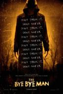 Affiche du film The Bye Bye Man