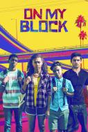 Affiche du film On My Block (Série)