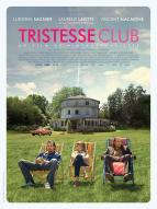 Affiche du film Tristesse Club