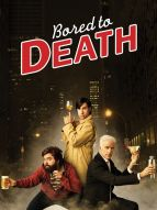 Affiche du film Bored to death (Série)