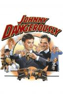Affiche du film Johnny Dangerously
