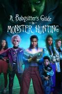 A Babysitter\'s Guide to Monster Hunting