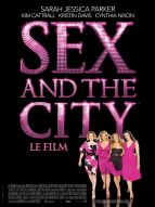 Affiche du film Sex and the City : le film
