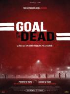 Affiche du film Goal Of The Dead - Seconde mi-temps