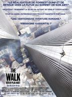 Affiche du film The Walk - Rêver plus haut