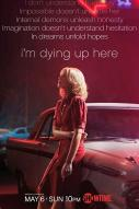 Affiche du film I'm Dying Up Here (Série)