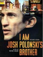 Affiche du film I Am Josh Polonski's Brother