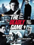 Affiche du film The Deadly game