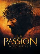 Affiche du film La Passion du Christ