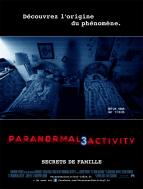 Affiche du film Paranormal Activity 3