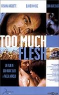 Affiche du film Too much flesh