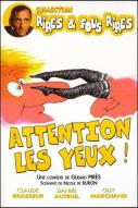 Affiche du film Attention les yeux !