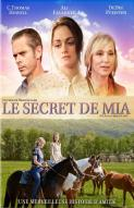 Affiche du film Le Secret de Mia