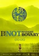 Affiche du film I Am Not Madame Bovary